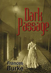 Dark Passage -- Frances Burke